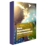 Ajánlások a Kora Gyermekkori Intervencióhoz Kézikönyv szakembereknek.